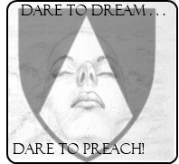 Dare to dream . . .